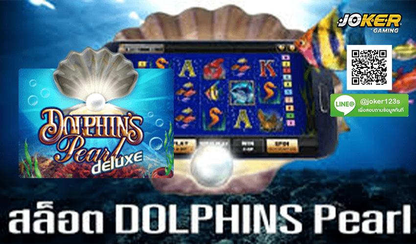 ทดลองเล่น Dolphins Pearl Deluxe สมัคร.jpg