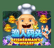 ทดลองเล่น เกมสล็อต  Fishermans Wharf เกมยิงปลา   JOKER123