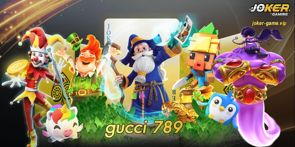 gucci 789 สมัคร